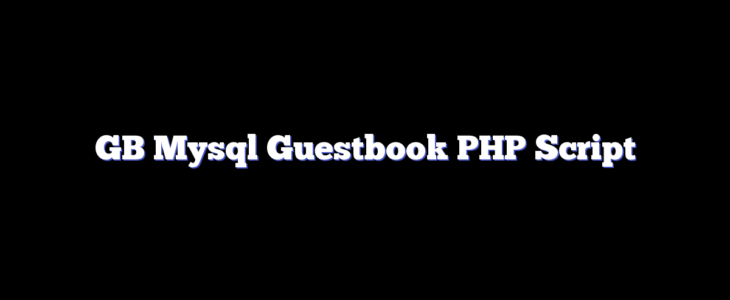 GB Mysql Guestbook PHP Script