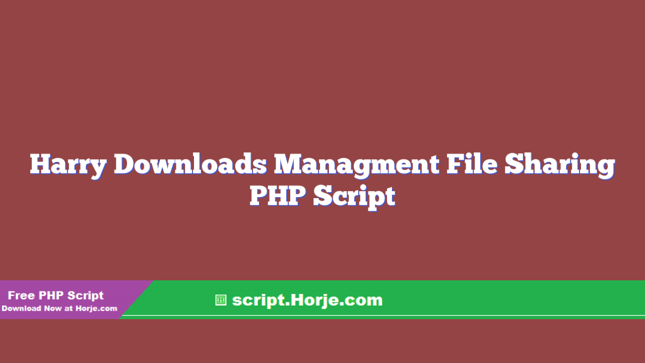 Harry Downloads Managment File Sharing PHP Script
