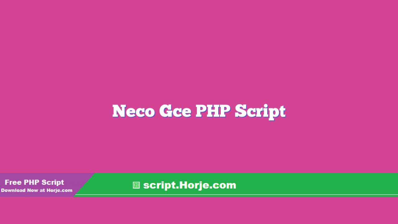 Neco Gce PHP Script