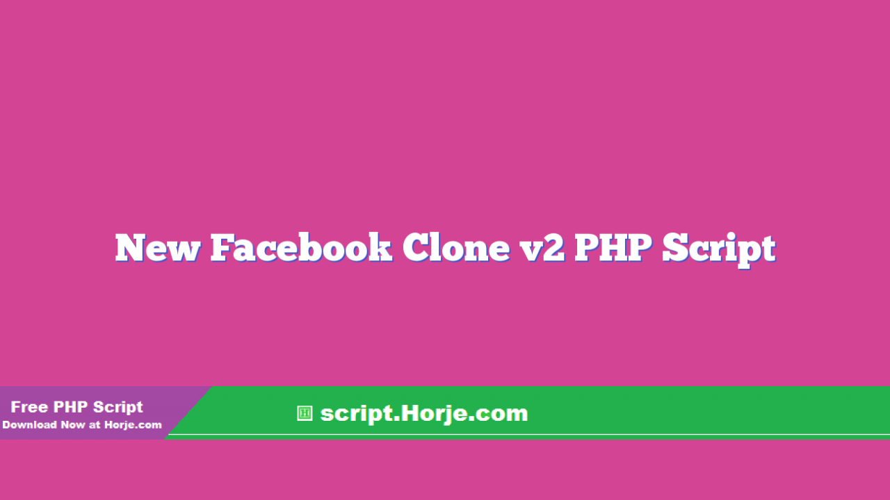 New Facebook Clone v2 PHP Script