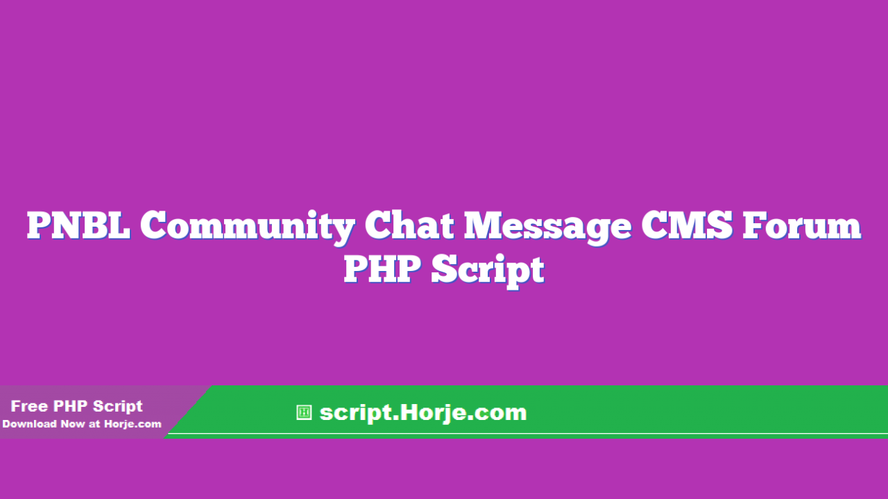 PNBL Community Chat Message CMS Forum PHP Script