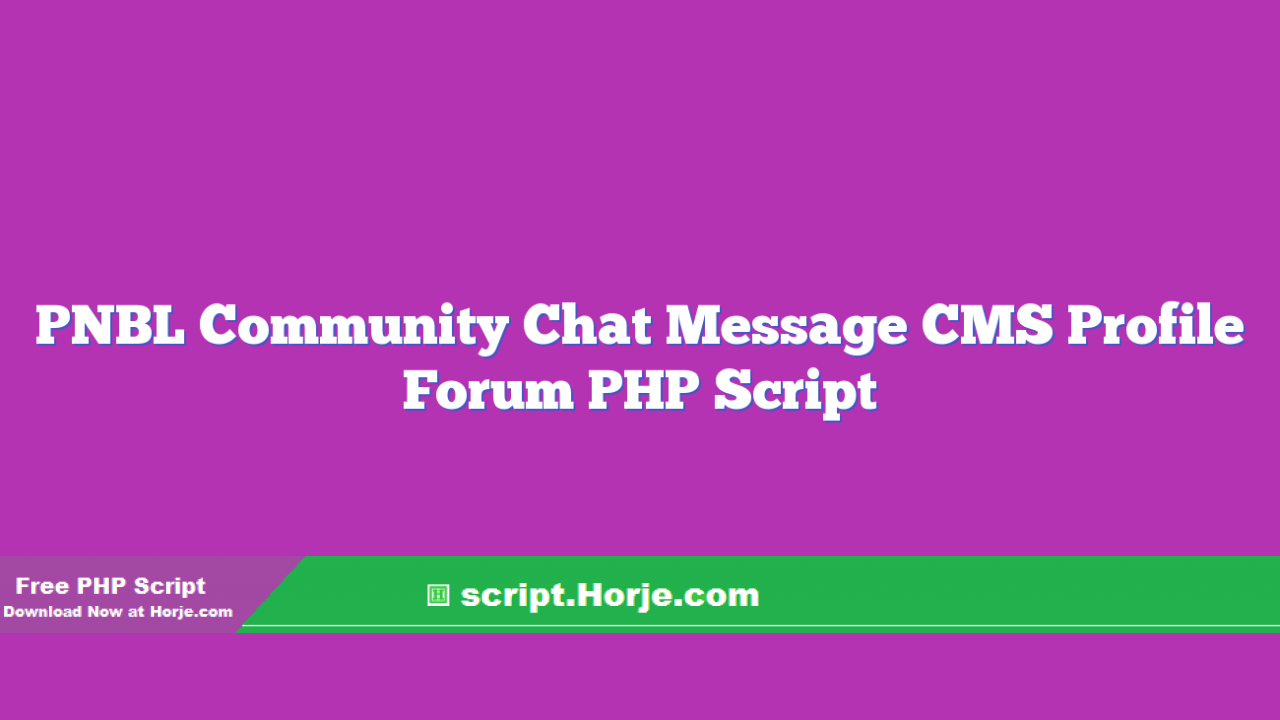 PNBL Community Chat Message CMS Profile Forum PHP Script