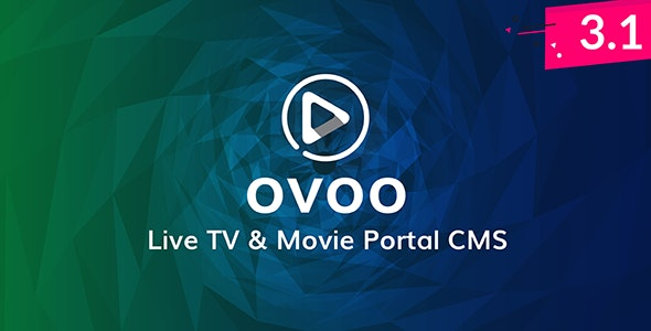 OVOO v3.1.2 – Live TV & Movie Portal CMS with Unlimited TV-Serie – nulled PHP Script