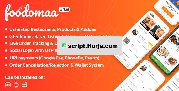 Foodomaa v1.6 – Multi-restaurant Food Ordering, Restaurant Management and Delivery Application PHP Script