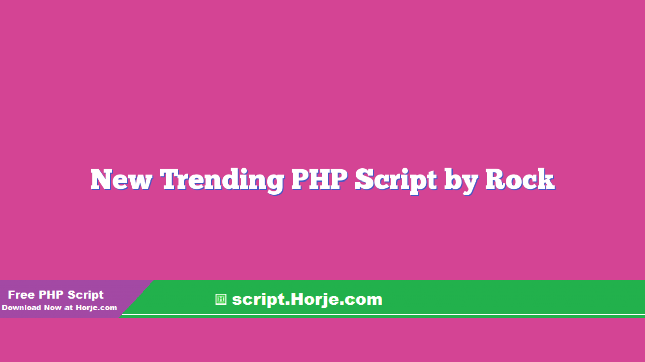 New Trending PHP Script by Rock