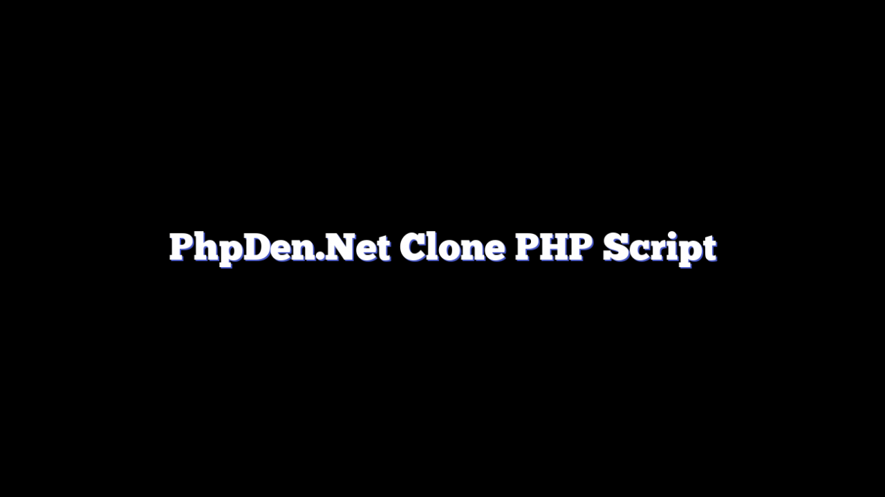 PhpDen.Net Clone PHP Script