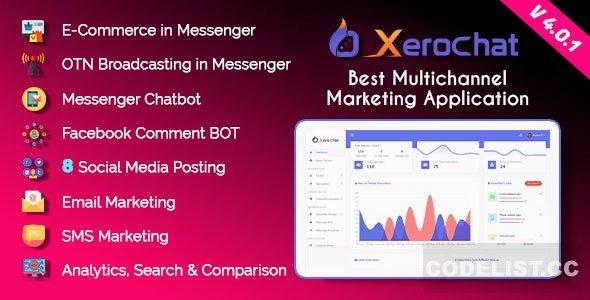 XeroChat v4.0.1 – Best Multichannel Marketing Application (SaaS Platform) – nulled PHP Script