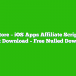 AppStore – iOS Apps Affiliate Script PHP Script Download – Free Nulled Download