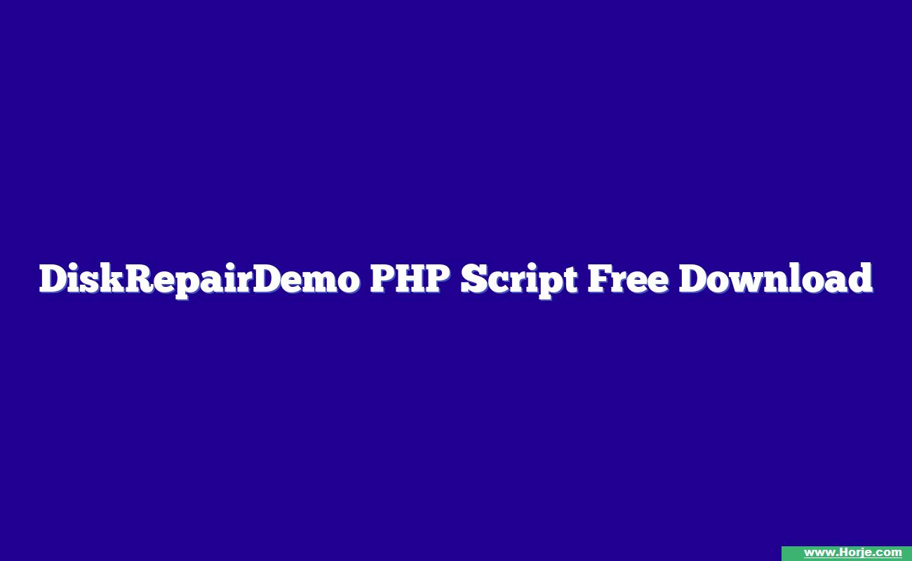 DiskRepairDemo PHP Script Free Download