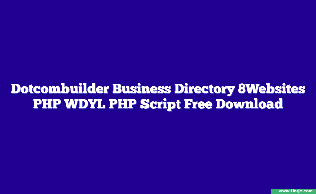Dotcombuilder Business Directory 8Websites PHP WDYL PHP Script Free Download