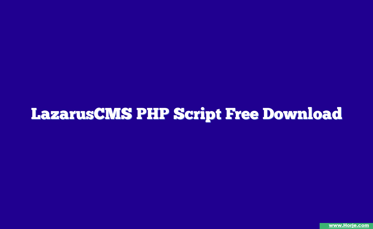 LazarusCMS PHP Script Free Download
