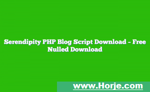Serendipity PHP Blog Script Download – Free Nulled Download
