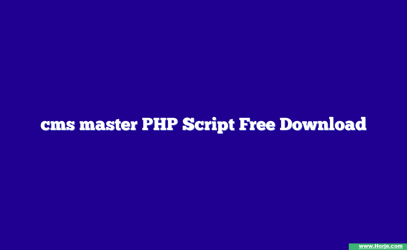 cms master PHP Script Free Download