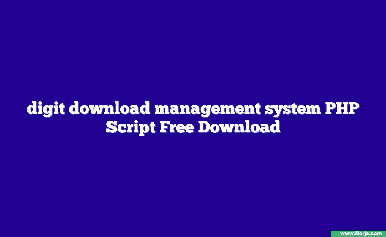 digit download management system PHP Script Free Download