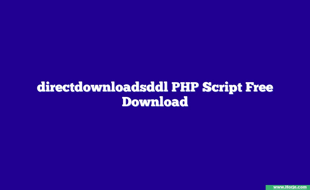 directdownloadsddl PHP Script Free Download
